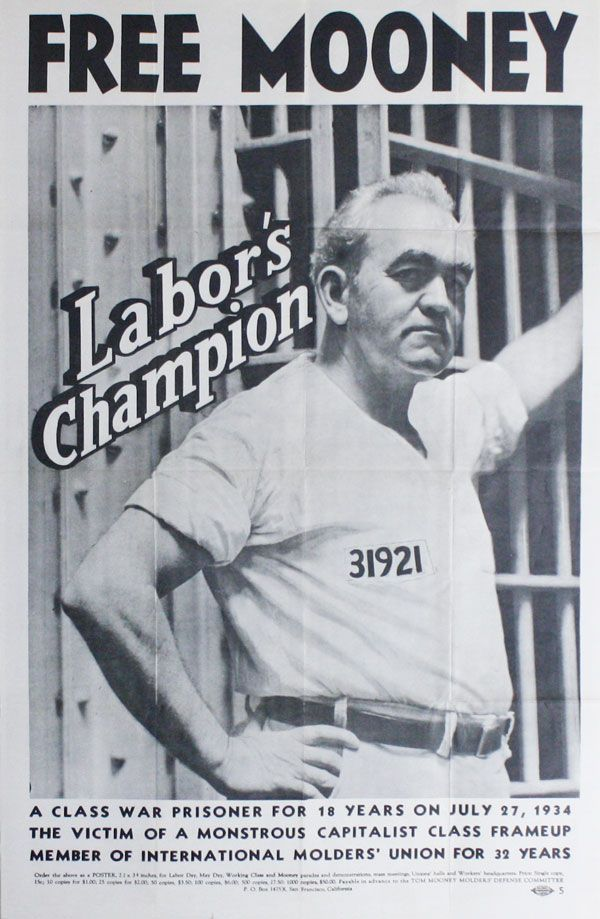 Original poster: Free Mooney, Labor's Champion. TOM MOONEY MOLDERS' DEFENSE COMMITTEE.