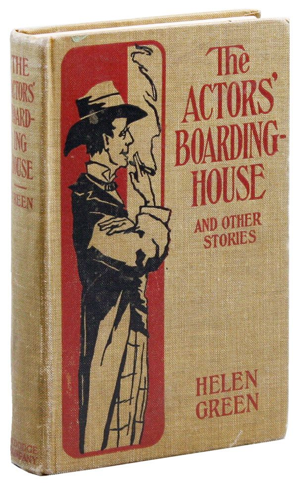 At the Actors' Boarding House and Other Stories. Helen GREEN.