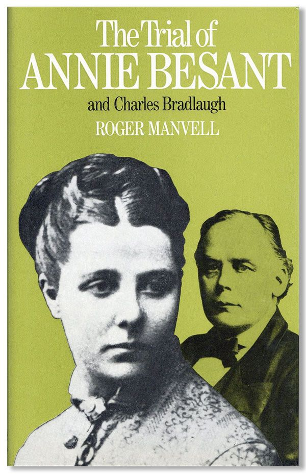 The Trial of Annie Besant and Charles Bradlaugh. Roger MANVELL