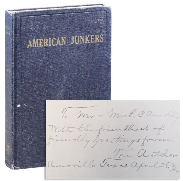"American Junkers: A Political Offering to the So-Called ""Common Herd"" [...] Intended as an..."