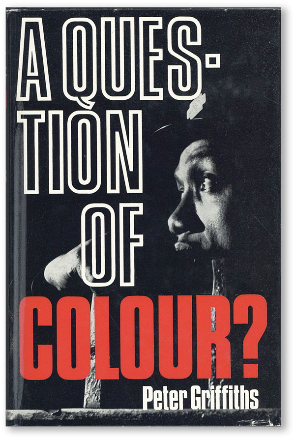 A Question of Colour? RACISM, Peter GRIFFITHS, GREAT BRITAIN