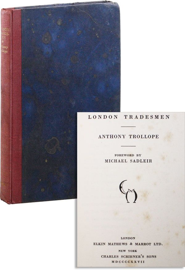 London Tradesmen [Limited Edition]. Anthony TROLLOPE, foreword Michael Sadleir.