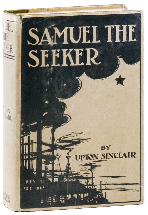 Samuel The Seeker. RADICAL, PROLETARIAN FICTION