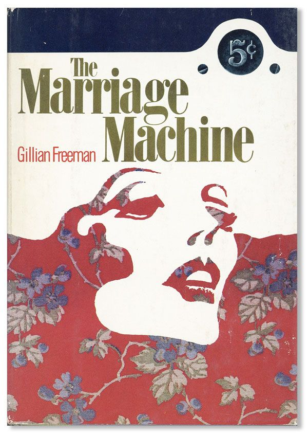The Marriage Machine: A Novel. Gillian FREEMAN.