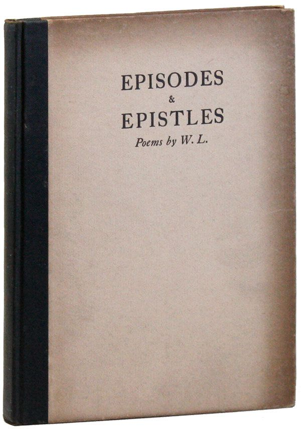 Episodes & Epistles. Poems by W.L. Walter LOWENFELS.