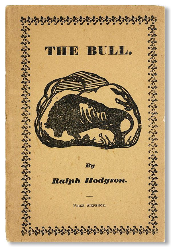 The Bull and Other Poems. Ralph HODGSON