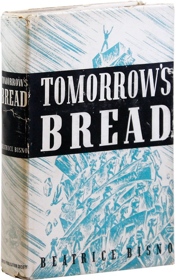 Tomorrow's Bread. Beatrice BISNO.