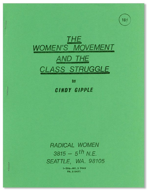 The Women's Movement and the Class Struggle. Cindy GIPPLE.