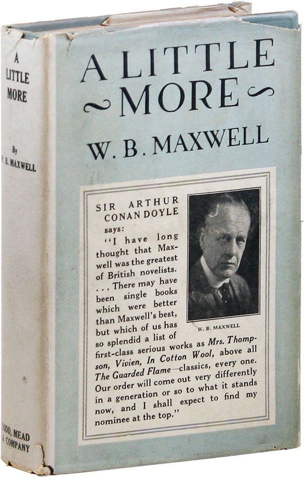 A Little More. W. B. MAXWELL