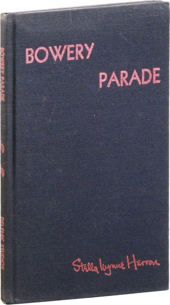 Bowery Parade and Other Poems of Protest. Stella Wynne HERRON, Joses Clemento Orozco