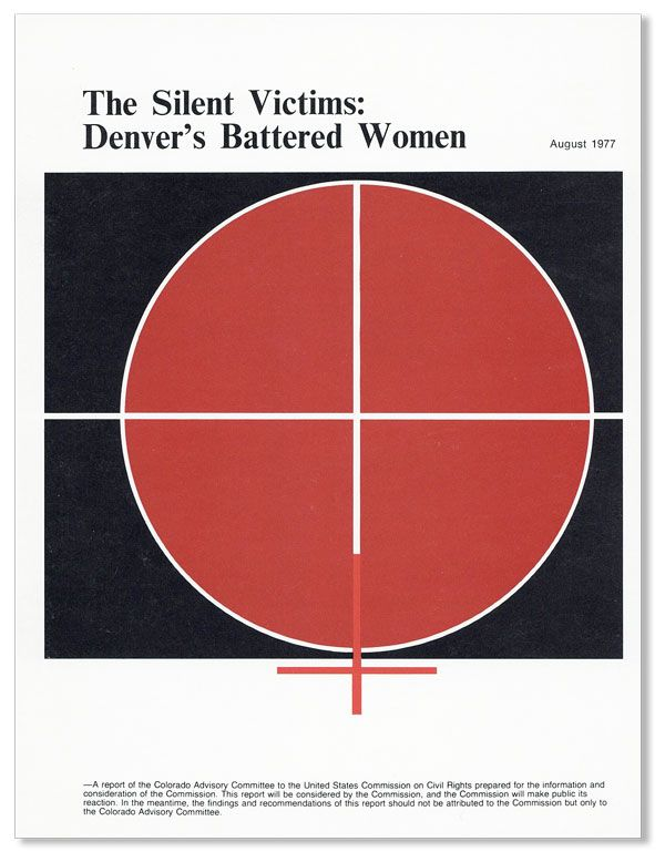 The Silent Victims: Denver's Battered Women. COLORADO ADVISORY COMMITTEE - U. S. COMMISSION ON CIVIL RIGHTS.