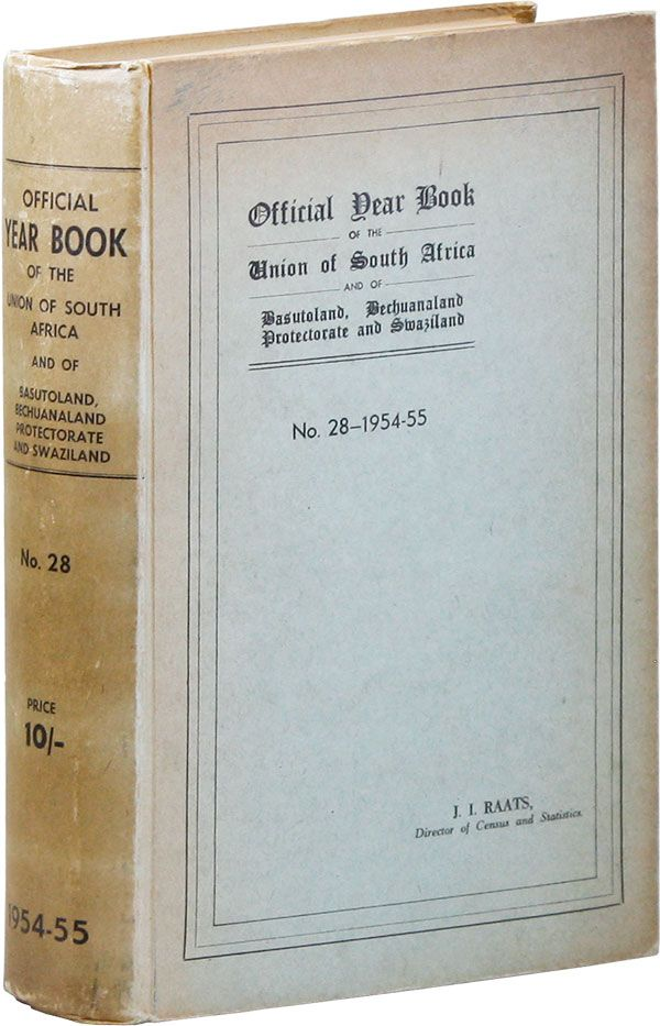 Official Year Book of the Union of South Africa and of Basutoland, Bechuanaland Protectorate and...