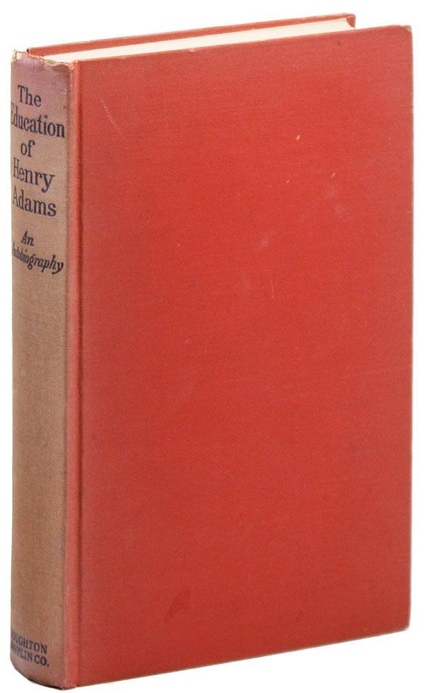 The Education of Henry Adams. CARL MARZANI, RADICAL, PROLETARIAN LITERATURE