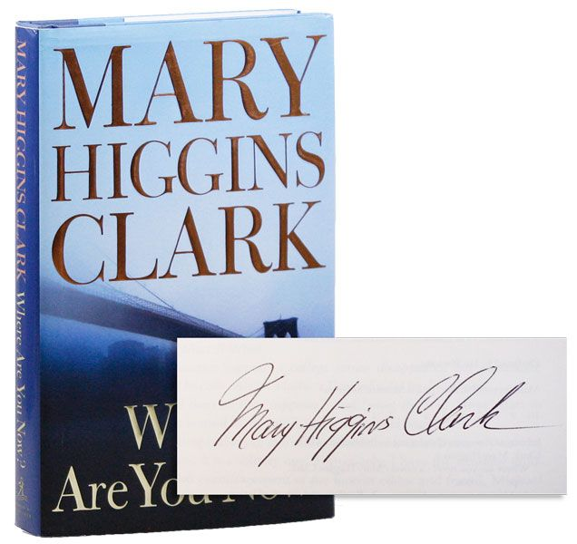 Where Are You Now? [Signed]. Mary Higgins CLARK