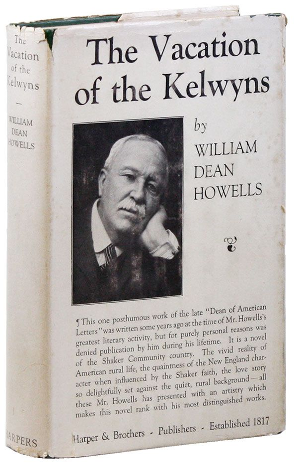 The Vacation of the Kelwyns: An Idyl of the Middle Eighteen-Seventies. William Dean HOWELLS.