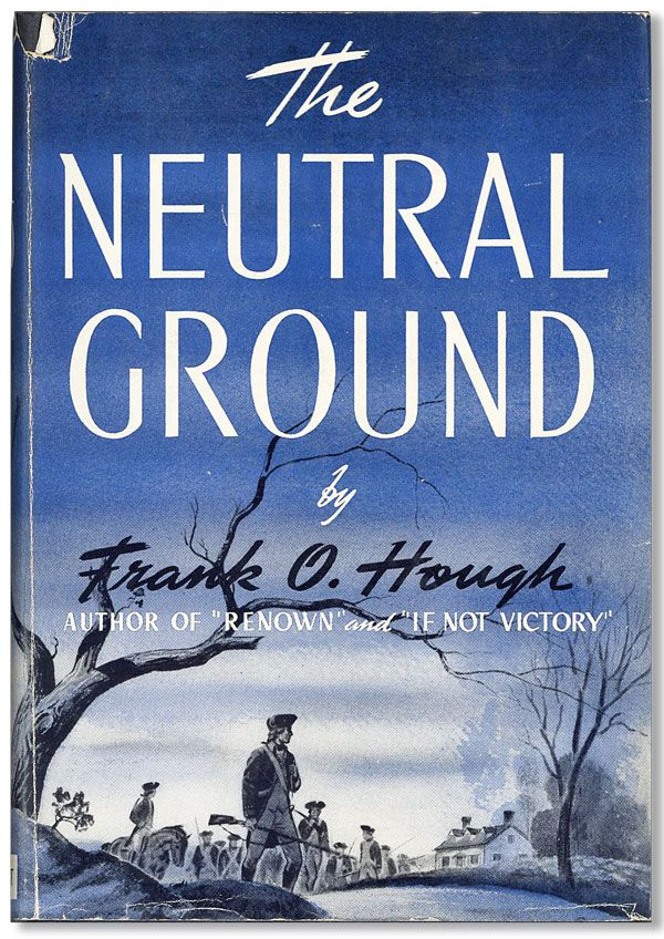 The Neutral Ground. Frank O. HOUGH.