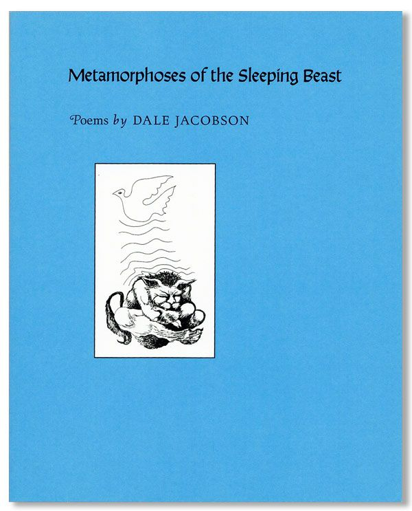 Metamorphoses of the Sleeping Beast. Dale JACOBSON.