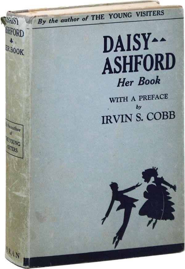 "Daisy Ashford: Her Book. A Collection of the Remaining Novels by the Author of ""The Young..."