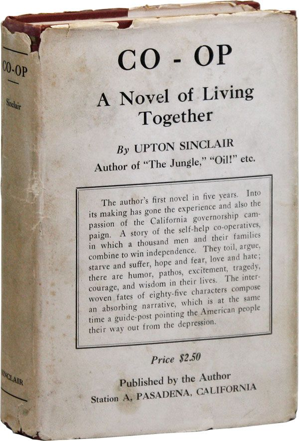 Co-Op: A Novel of Living Together. Upton SINCLAIR