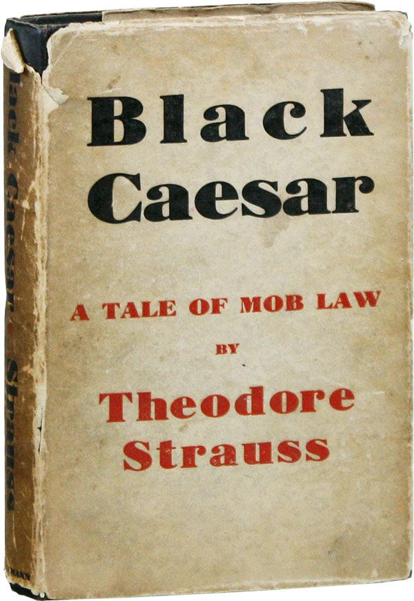 Black Caesar [Night at Hogwallow]. Theodore STRAUSS