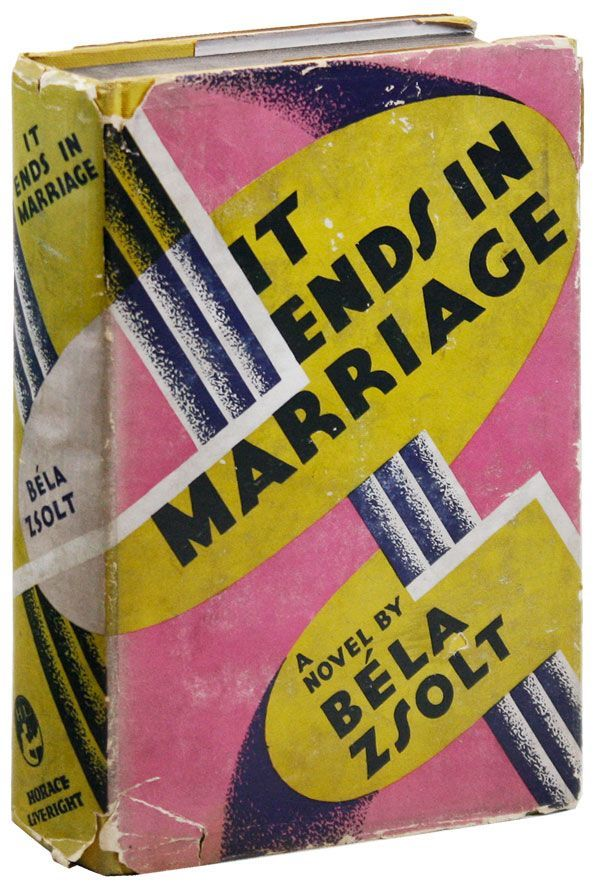 It Ends in Marriage: A Novel