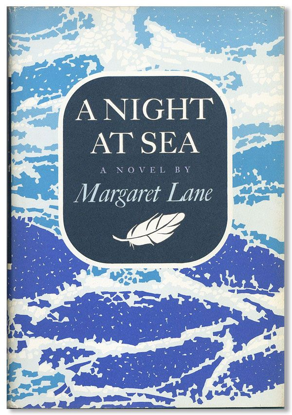 A Night at Sea. Margaret LANE