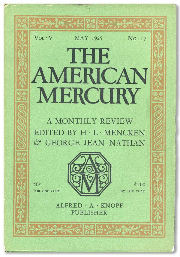 The American Mercury, Vol. V, no. 17, May, 1925. James M. CAIN, contrs., H. L. MENCKEN, eds George Jean Nathan.