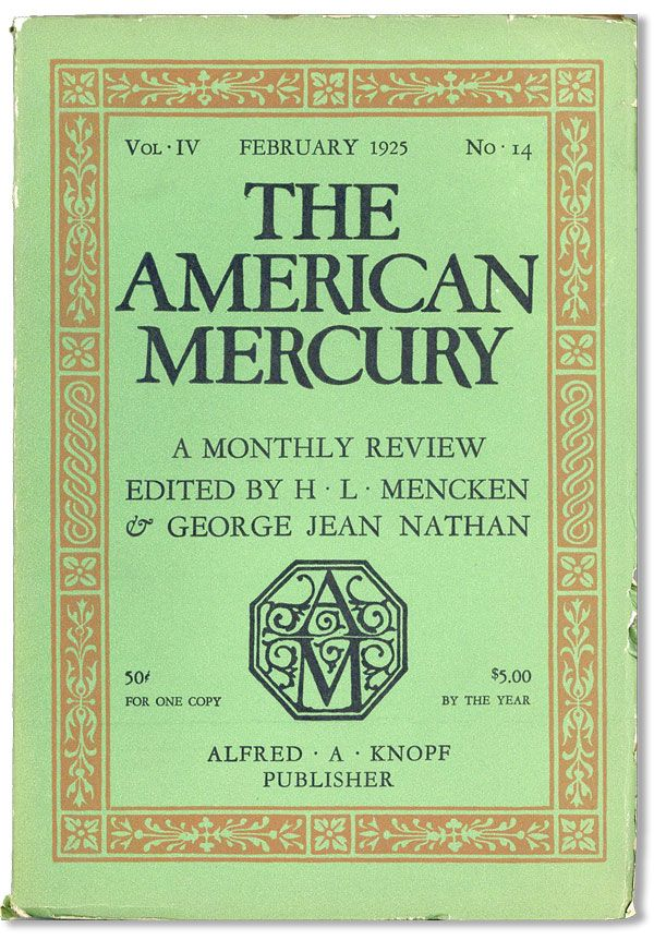 The American Mercury, Vol. IV, no. 14, February, 1925. H. L. MENCKEN, eds George Jean Nathan.