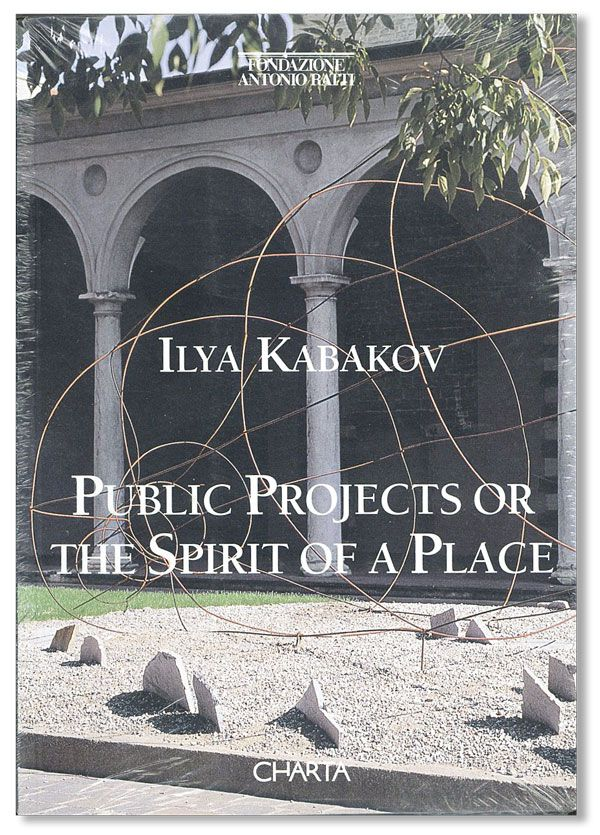 Public Projects; or, The Spirit of a Place. Ilya KABAKOV