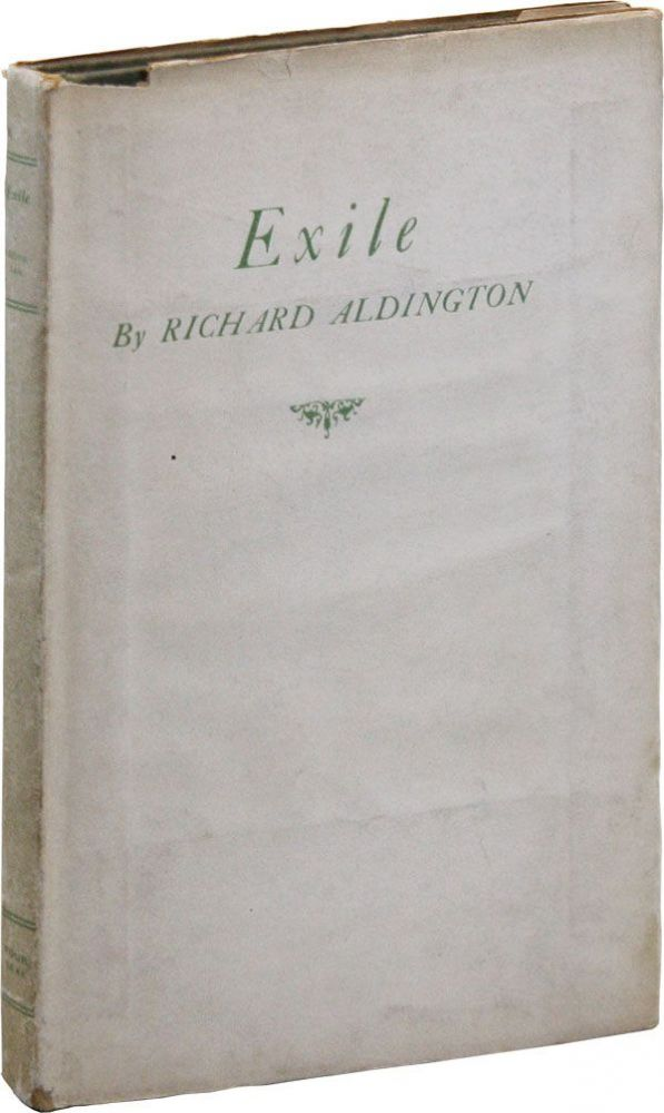 Exile and Other Poems [Limited Edition]. Richard ALDINGTON.