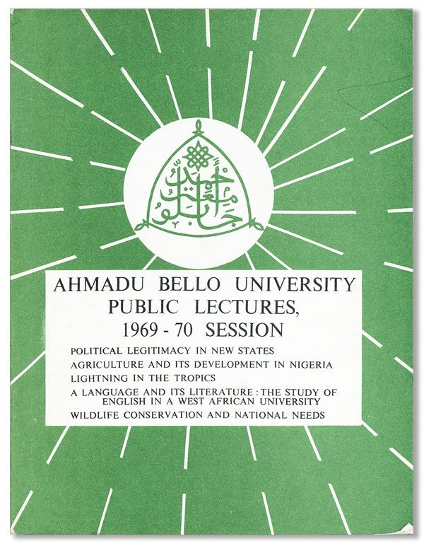 Ahmadu Bello University Lectures, 1969-70 Session. AHMADU BELLO UNIVERSITY