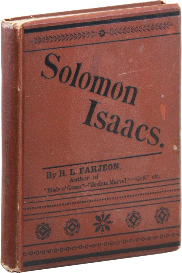 Solomon Isaacs. A Novel. B. L. FARJEON, Benjamin