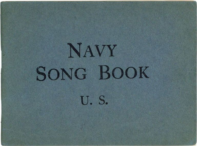 Navy Song Book. MUSIC, NATIONAL COMMITTEE ON ARMY AND NAVY CAMP MUSIC, John HELD