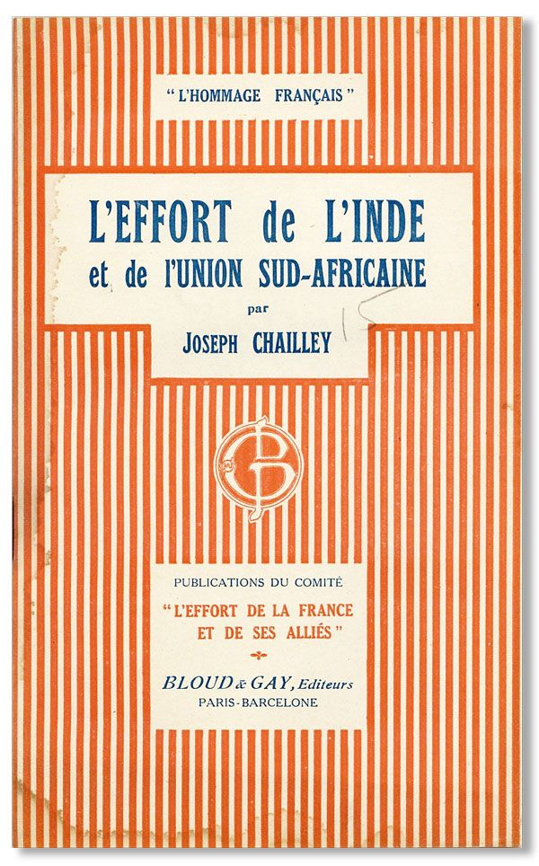 L'Effort de L'Inde et de l'Union Sud-Africaine. Joseph CHAILLEY