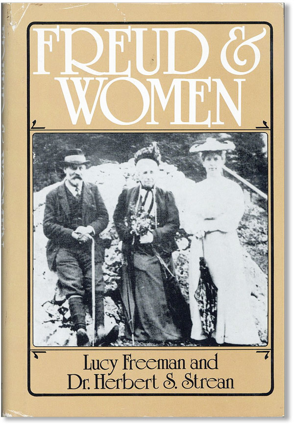 Freud And Women. FREUD, Lucy FREEMAN, Dr. Herbert S. Strean