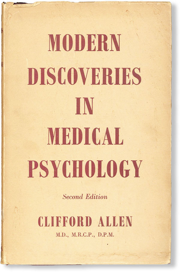 Modern Discoveries In Medical Psychology. Clifford ALLEN