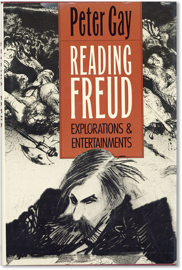 Reading Freud. Explorations And Entertainments. FREUD, Peter GAY