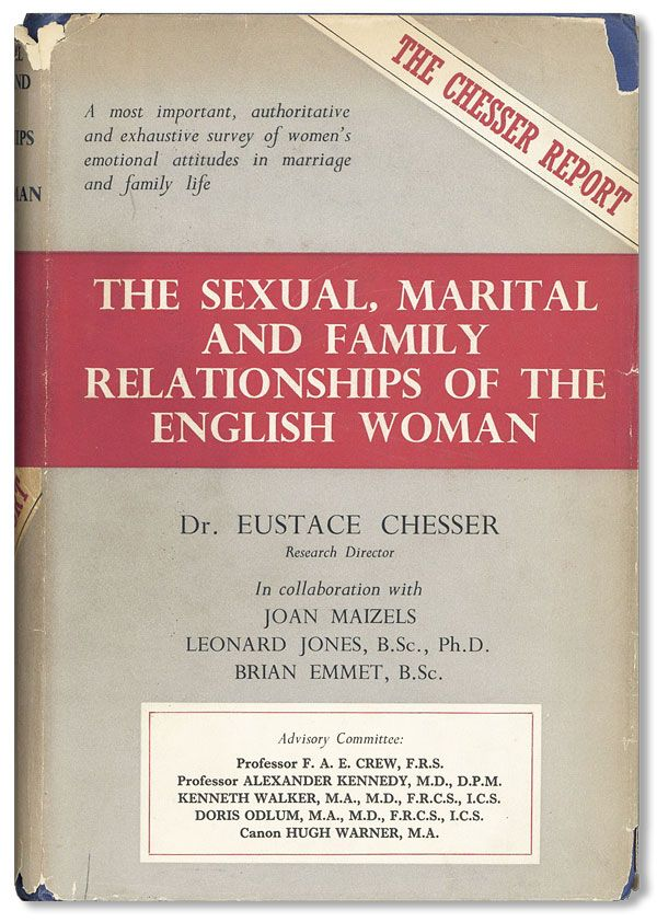 The Sexual, Marital, and Family Relationships of the English Woman. Eustace CHESSER