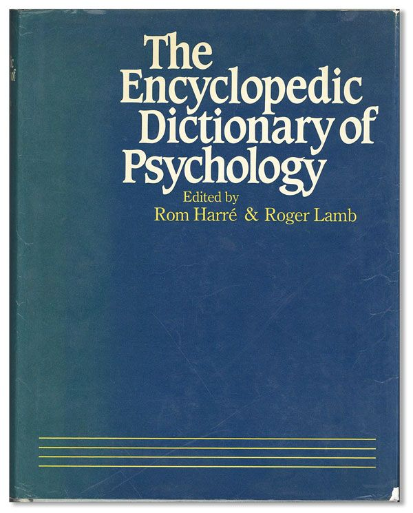 The Encyclopedic Dictionary Of Psychology. Rom HARRÉ, And Roger Lamb