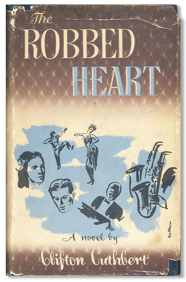 The Robbed Heart: A Novel. Clifton CUTHBERT