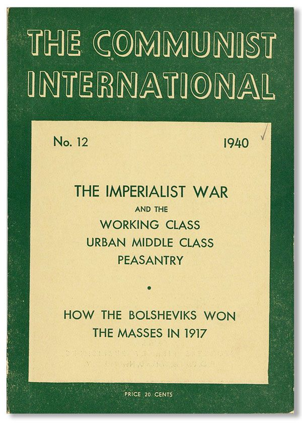 The Communist International, No. 12, December, 1940. Earl BROWDER, ed