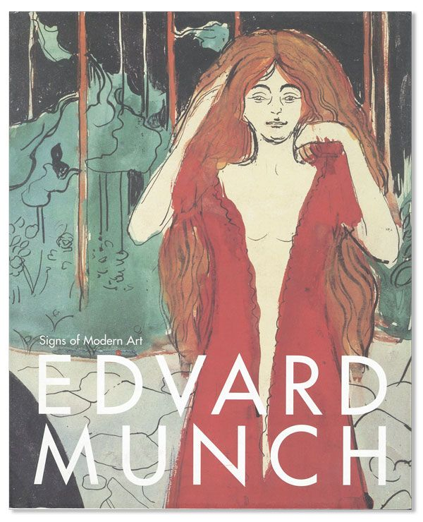 Edvard Munch: Signs of Modern Art. Edvard MUNCH, Dieter BUCHHART, ed.
