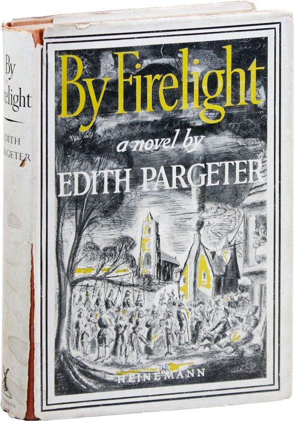 By Firelight. Edith PARGETER, a k. a. Ellis Peters