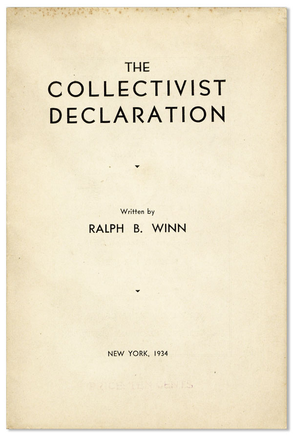 The Collectivist Declaration. Ralph B. Winn