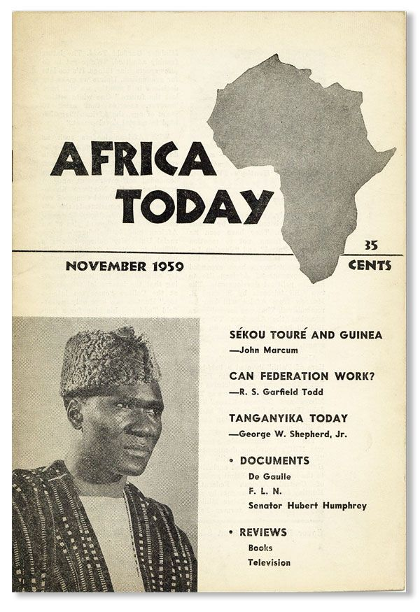 Africa Today, Vol. VI, no. 5, November, 1959. AMERICAN COMMITTEE ON AFRICA, ed Homer A. Jack.
