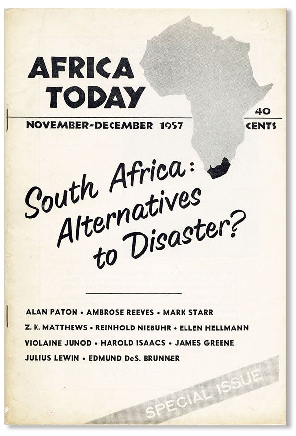 Africa Today, Vol. IV, no. 6, November-December, 1957. Alan PATON, contr., AMERICAN COMMITTEE ON AFRICA.
