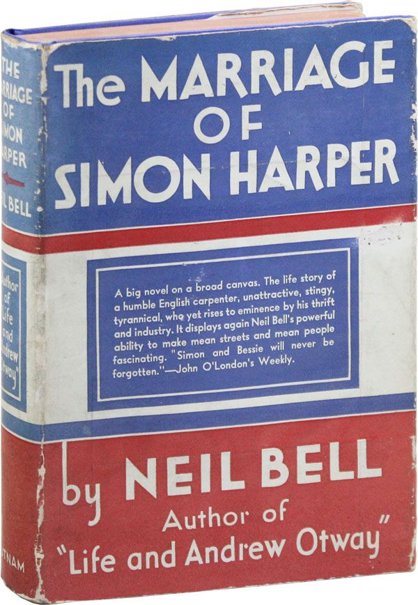 The Marriage of Simon Harper. Neil BELL, pseud Stephen Southwold.