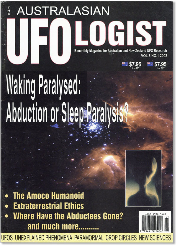 The Australasian Ufologist Magazine: Bimonthly Magazine for Australian and New Zealand UFO...