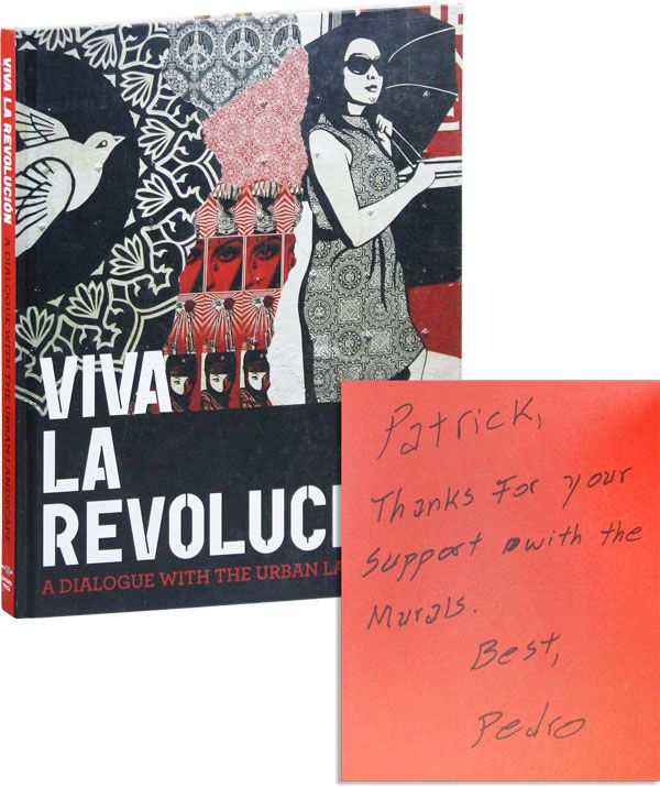 Viva la Revolución: A Dialogue with the Urban Landscape [Inscribed & Signed]. Pedro and Lucía Sanromán ALONZO, curators.