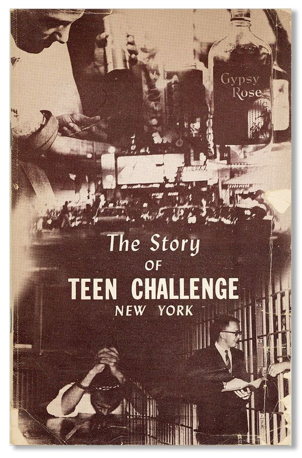 The Story of Teen Challenge, New York. David WILKERSON.